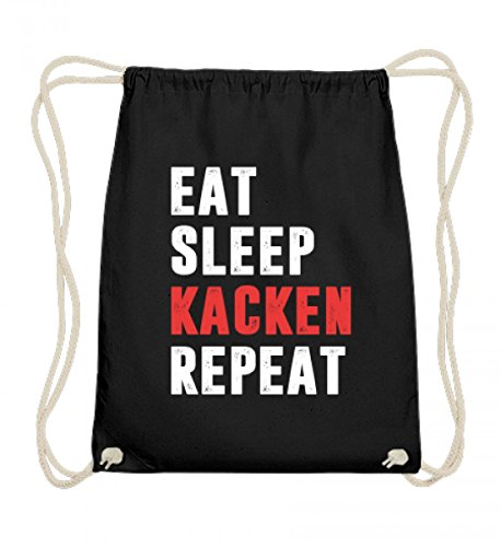 Hochwertige Baumwoll Gymsac - Eat Sleep Kacken Repeat Lustiges Sprüche Sarkasmus Gamer Party Zocker T-shirt