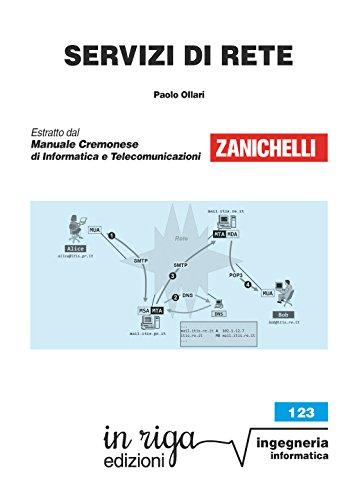 Servizi di rete: Coedizione Zanichelli - in riga (in riga ingegneria Vol. 123)
