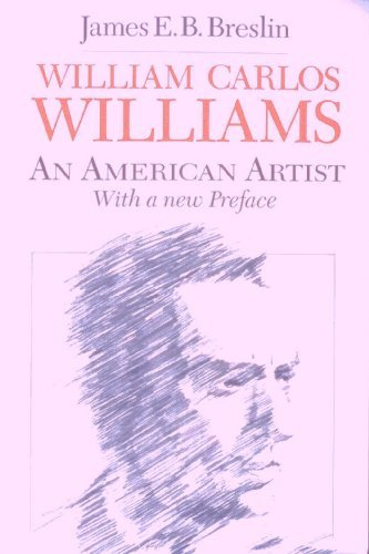 William Carlos Williams: An American Artist
