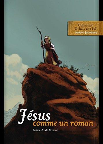 Jésus comme un roman par Marie-Aude Murail