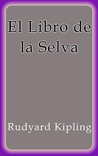 El Libro de la Selva por Rudyard Kipling