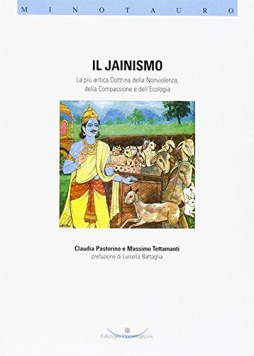 Il jainismo. La più antica dottrina della nonviolenza, della compassione e dell'ecologia (Minotauro) por Claudia Pastorino