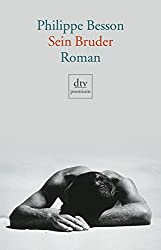 Sein Bruder: Roman