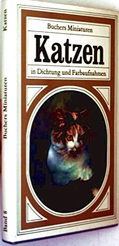 Katzen (Buchers Miniaturen in Dichtung und Farbe) [Gebundene Ausgabe] - Miniatur-katzen