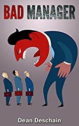 Bad Manager (management, office management, business management, employees, managing, job stress, management skills) (English Edition)