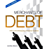 Merchants of Debt: The Full Version