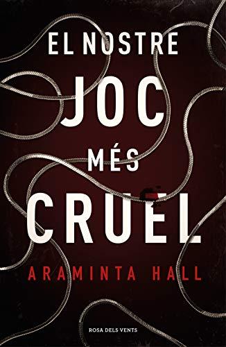 El nostre joc més cruel (Catalan Edition)