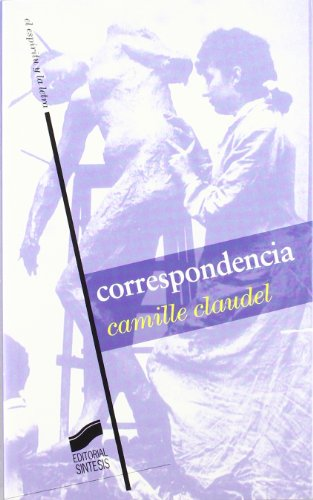 Correspondencia (El espíritu y la letra) por Camille Claudel