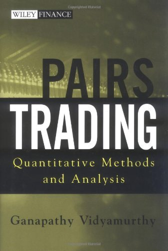 By Ganapathy Vidyamurthy Pairs Trading: Quantitative Methods and Analysis (Wiley Finance) (1st Edition) [Hardcover]