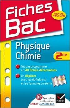 Fiches Bac Physique-Chimie 2de: Fiches de cours - Seconde de Patrice Brossard ( 18 juillet 2012 )