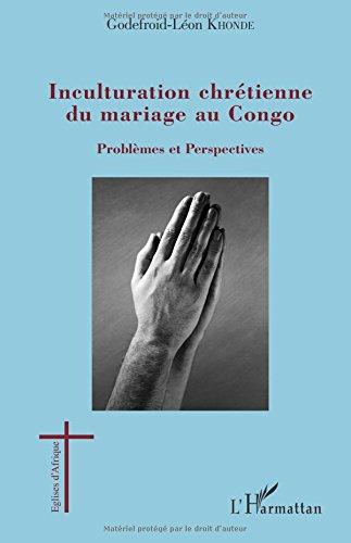 Inculturation chrétienne du mariage au Congo
