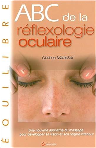ABC de la réflexologie oculaire