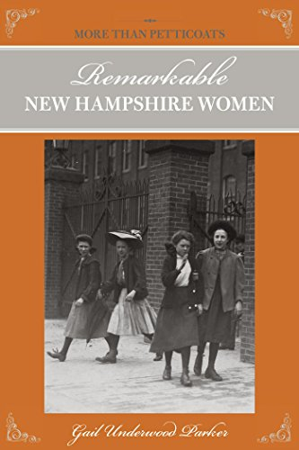 More than Petticoats: Remarkable New Hampshire Women (More than Petticoats Series) (18th Petticoat Century)