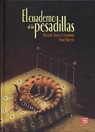 El Cuaderno de las Pesadillas par  Ricardo Chavez Castaneda