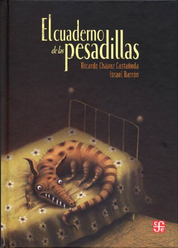 El Cuaderno de las Pesadillas = The Book of Nightmares (Especiales a la Orilla del Viento) por Ricardo Chavez Castaneda