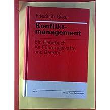 Konfliktmanagement. Ein Handbuch für Führungskräfte und Berater