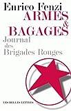 Armes et bagages - Journal des Brigades rouges