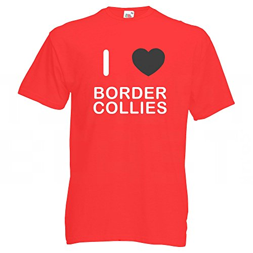 I Love Border Collies - T-Shirt Rot