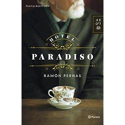 Hotel Paradiso: PREMIO AZORÍN 2014 (Autores Españoles E Iberoameric.)