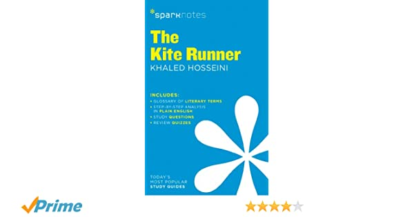 buy the kite runner sparknotes literature guide sparknotes  buy the kite runner sparknotes literature guide sparknotes literature guides book online at low prices in the kite runner sparknotes literature