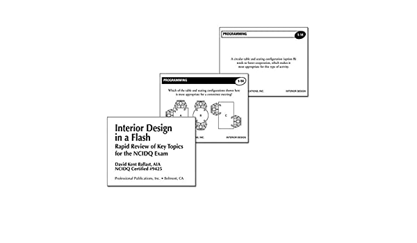 Rapid Review of Key Topics for the NCIDQ/® Exam Interior Design in a Flash