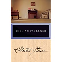 Collected Stories of William Faulkner by William Faulkner (1995-10-31)