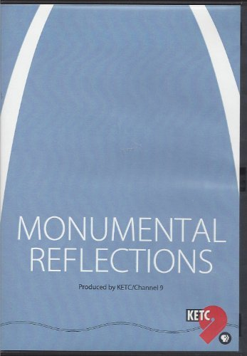 MONUMENTAL REFLECTIONS (GATEWAY ARCH, ST. LOUIS, MO) -