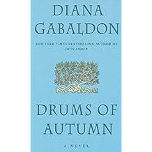 Drums of Autumn (Outlander) by Gabaldon, Diana (1997) Mass Market Paperback