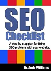 SEO Checklist: A step-by-step plan for fixing SEO problems with your web site (Webmaster Series Book 2)