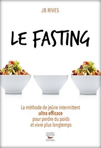 Le fasting (GUI.PRAT.) par JB Rives