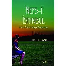 Nefs-i Istanbul: Suricinde Kayip Zamanlar