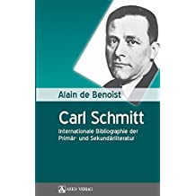 Carl Schmitt: Internationale Bibliographie der Primär- und Sekundärliteratur