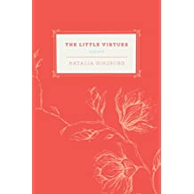 The Little Virtues: Essays