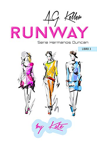 Runway (Hermanos Duncan nº 3) eBook: A.G. Keller: Amazon.es ...