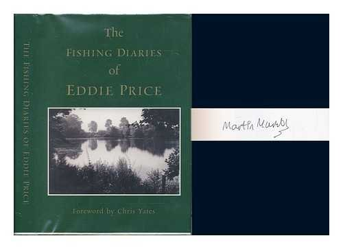 The Fishing Diaries of Eddie Price