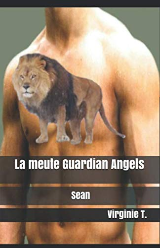 La meute Guardian Angels: Sean