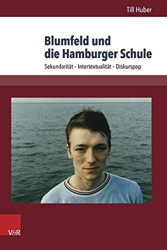 Blumfeld und die Hamburger Schule: Sekundarität - Intertextualität - Diskurspop (Westwärts)