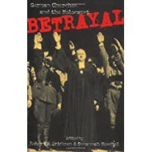 Betrayal: German Churches and the Holocaust