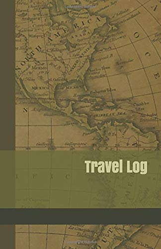 Travel Log: A Journal for Road Trips in the 50 United States and National Park Vacations with Olive Green Vintage Map Cover Mesa Olive