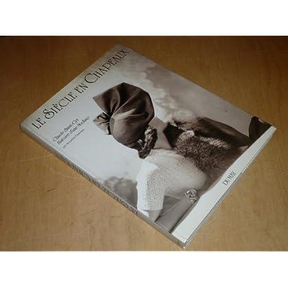 Le siècle en chapeaux : Claude Saint-Cyr, histoire d'une modiste