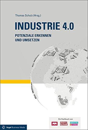 Industrie 4.0: Potenziale erkennen und umsetzen