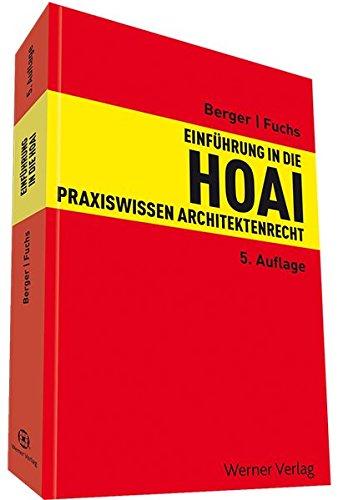 Einführung in die HOAI: Praxiswissen Architektenrecht