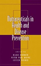 Nutraceuticals in Health and Disease Prevention (Oxidative Stress and Disease)