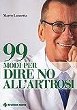 99 modi per dire no all'artrosi