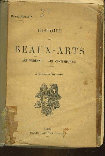 Histoire des beaux-arts. art moderne. - art contemporain.