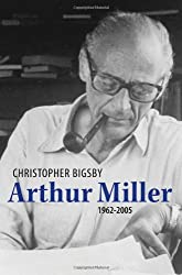 Arthur Miller: 1962-2005