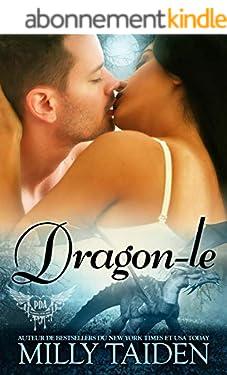 Dragon-Le: Une Romance Paranormale (Agence de Rencontres Paranormales t. 8)