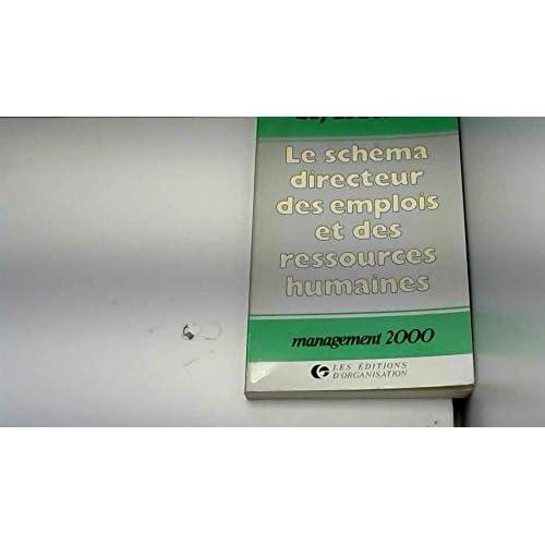 Le schéma directeur des emplois et des ressources humaines