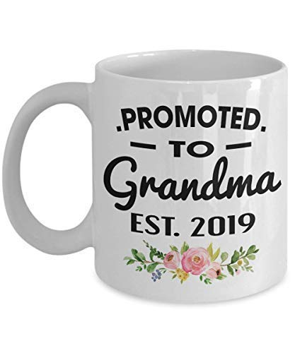 Promoted To Grandma 2019 Coffee Mug New Mommy To Be Newborn Novelty Gift Idea For Mothers New Parents Pregnancy Suprise Announcement 11 OZ (2019 Frankreich Halloween)