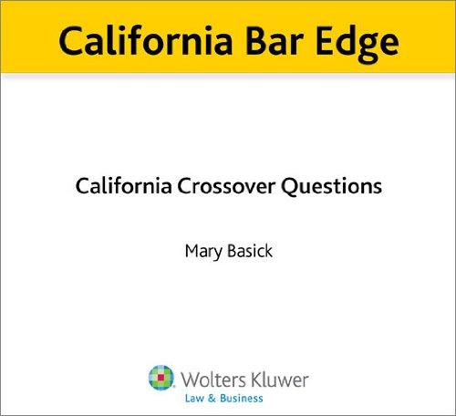 California Bar Edge: California Crossover Questions for the Bar Exam (English Edition)